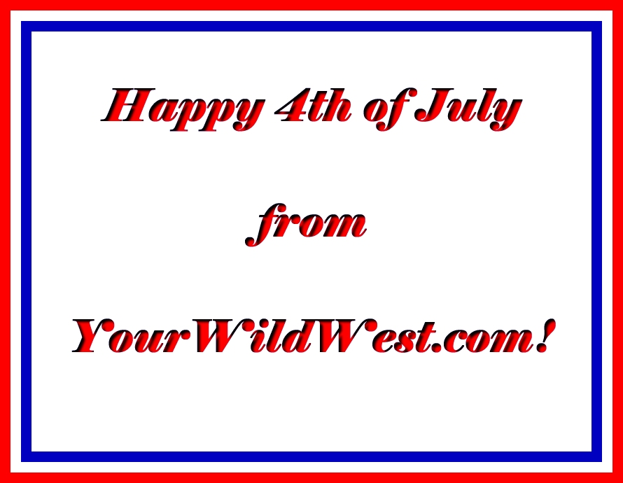 happy4th_YourWildWest